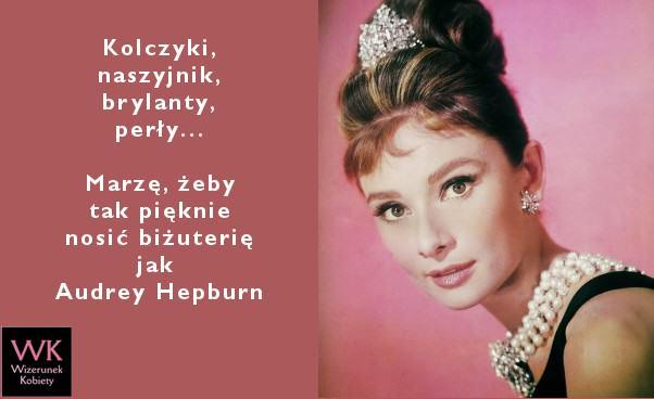 Audrey Hepburn, Biżuteria dla kobiety na Sylwestra biżuteria i dodatki