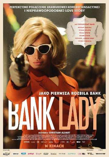 Ciekawe życie Bank Lady Okobiecie napadającej nabanki Film romantyczny, sensacyjny