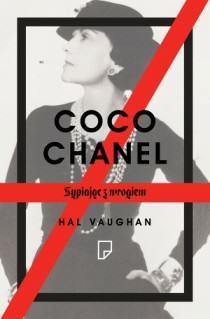 Coco Chanel Sypiając zwrogiem Hal Vaughan Biografia okładka