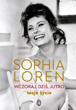 Sophia Loren Autobiografia Wczoraj dziś jutro Mojeżycie Książka dla kobiet
