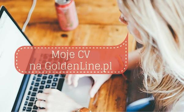 Profesjonalny wizerunek w Internecie – GoldenLine. Jak znaleźć pracę przez Internet?