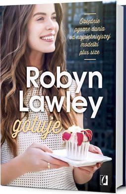 Książki dla kobiet ogotowaniu Robyn Lawley gotuje Przepisy kulinarne modelki kuchnia świata