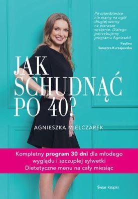 Mądre odchudzanie po40 książka dla kobiet Jak schudnąć po40 kobiecy poradnik oodchudzaniu zprzepisami