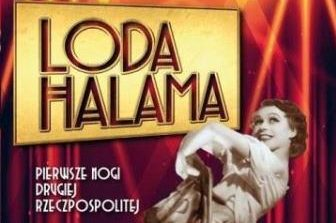 Loda Halama Pierwsze nogi Drugiej Rzeczypospolitej książka biograficzna o gwiazdach Anna Lisiecka