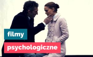 Ciekawe filmy psychologiczne dobre dramaty obyczajowe filmy oparte nafaktach dramaty psychologiczne biograficzne