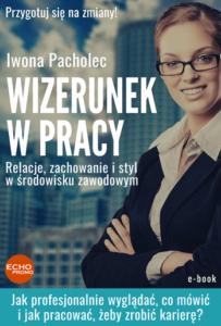 Wizerunek wpracy Relacje styl profesjonalny zawodowy poradnik dla kobiet ebook książka
