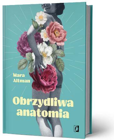 Obrzydliwa anatomia książka poradnik dla kobiet ozdrowiu urodzie Intymne problemy kobiety